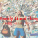 """Weekly Good Things : 今週見つけた""""グッドシング""""(2017/07/22まとめ)"""